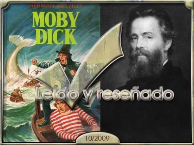 Moby Dick, Herman Neville.