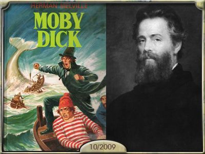 Moby Dick, Herman Melville.