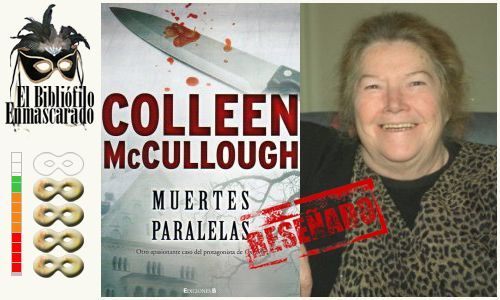 Muertes paralelas. Colleen McCullough
