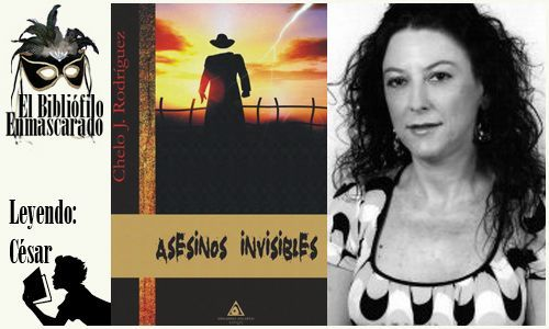 Asesinos invisibles, Chelo J. Rodríguez.